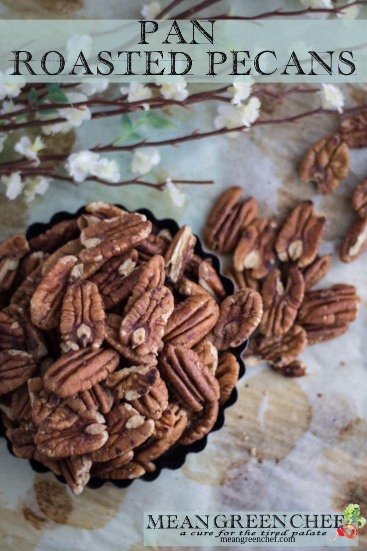 Pan Roasted Pecans | Mean Green Chef #roastedpecans #pecans #pecanrecipe #pecancookies #pecanpie #foodphotography #foodstyling #meangreenchef #foodstyling #meangreenchef #MGCKItchens