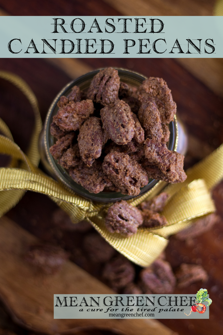 Roasted Candied Pecans Recipe | Mean Green Chef #candiedpecans #pecans #pecans #pecanrecipe #pecancookies #pecanpie #meangreenchef #MGCKitchens
