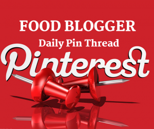Pinterest Food Blogger Daily Pin Thread on Facebook