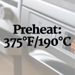 Preheat oven to 375°F/190°C