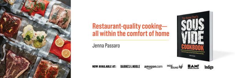 The Home Chef's Sous Vide Cookbook Jenna Passaro